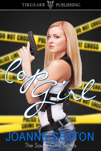Cop Girl ebook by Joanne Sexton