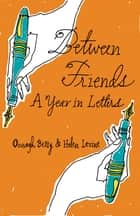 Between Friends ebook by Helen Levine,Oonagh Berry