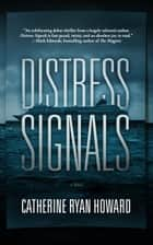 Distress Signals ebook by Catherine Ryan Howard, Alan Smyth, Bronson Pinchot,...