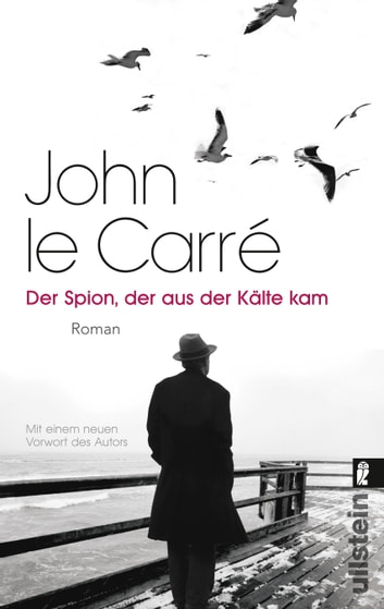 Der Spion, der aus der Kälte kam - Roman ebook by John le Carré