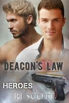 Deacon's Law ebook by RJ Scott