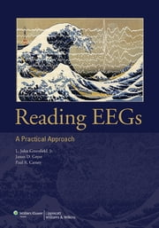 Reading EEGs: A Practical Approach ebook by L. John Greenfield,James D. Geyer,Paul R. Carney