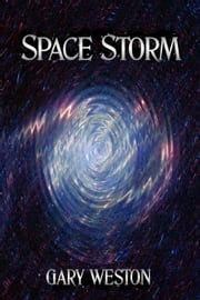Space Storm ebook by Gary Weston