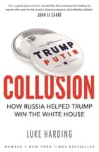 Collusion ebook by Luke Harding