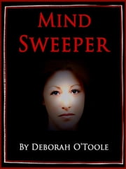 Mind Sweeper ebook by Deborah O'Toole