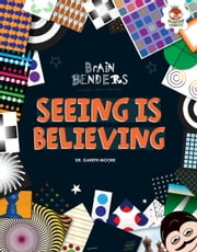 Seeing Is Believing ebook by Dr. Gareth  Moore