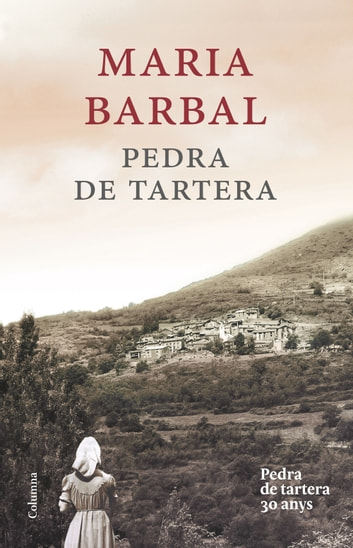 Pedra de tartera (edició commemorativa) ebook by Maria Barbal