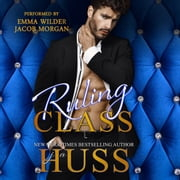 Ruling Class audiobook by JA Huss