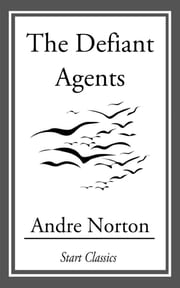The Defiant Angels ebook by Andre Norton