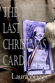 The Last Christmas Card ebook by Laura Briggs