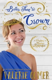 Better Than a Crown - A Christian Romance ebook by Valerie Comer