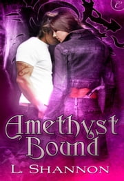 Amethyst Bound ebook by L. Shannon
