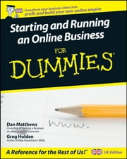 Starting and Running an Online Business For Dummies ebook by Dan Matthews,Greg Holden