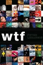 wtf ebook by Peter Lerangis