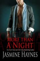 More Than a Night ebook by Jasmine Haynes, Jennifer Skully