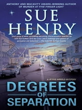 Degrees of Separation - A Jessie Arnold Mystery ebook by Sue Henry