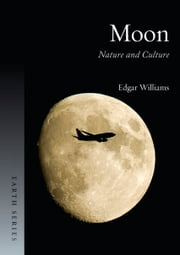 Moon - Nature and Culture ebook by Edgar Williams