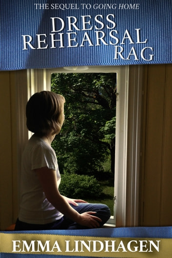 Dress Rehearsal Rag ebook by Emma Lindhagen