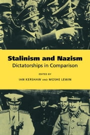 Stalinism and Nazism ebook by Kershaw, Ian