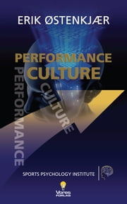 Performance Culture ebook by Erik Oestenkjaer