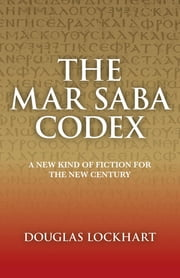Mar Saba Codex ebook by Douglas Lockhart