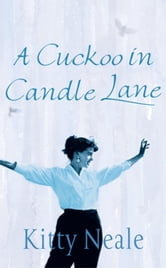 A Cuckoo in Candle Lane ebook by Kitty Neale