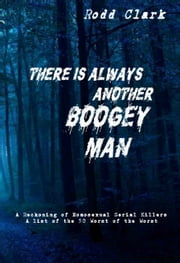There is Always Another Boogey Man ebook by Rodd Clark