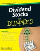 Dividend Stocks For Dummies ebook by Lawrence Carrel
