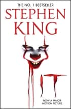 It - Film tie-in edition of Stephen King's IT ebook by