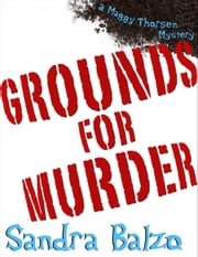 Grounds For Murder ebook by Sandra Balzo