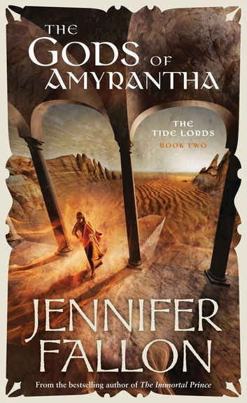 The Gods Of Amyrantha ebook by Jennifer Fallon
