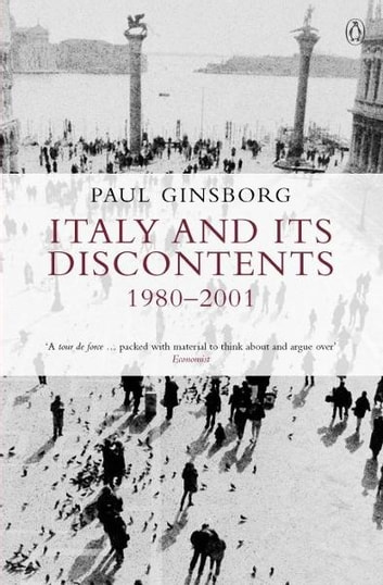 Italy and its Discontents 1980-2001 電子書 by Paul Ginsborg