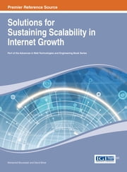 Solutions for Sustaining Scalability in Internet Growth ebook by Mohamed Boucadair,David Binet