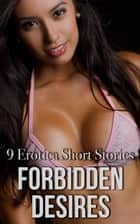 Forbidden Desires ebook by Maria Lucy, Madelin Brook, Lacey Bliss