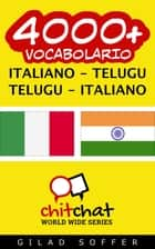 4000+ vocabolario Italiano - Telugu ebook by Gilad Soffer
