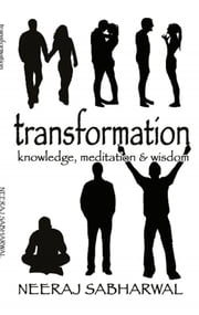 Transformation ebook by Neeraj Sabharwal