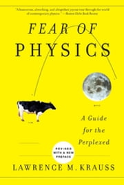 Fear of Physics - A Guide for the Perplexed ebook by Lawrence M. Krauss