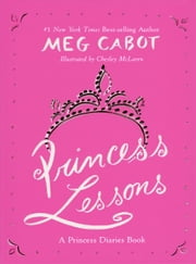 Princess Lessons ebook by Meg Cabot,Chesley McLaren