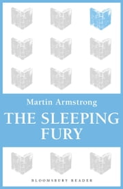 The Sleeping Fury ebook by Martin Armstrong