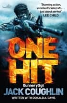 One Hit: A Sniper Novel 8 ebook by Donald A. Davis, Jack Coughlin