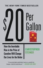 $20 Per Gallon ebook by Christopher Steiner