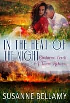 In the Heat of the Night - Bindarra Creek A Town Reborn, #2 ebook by Susanne Bellamy