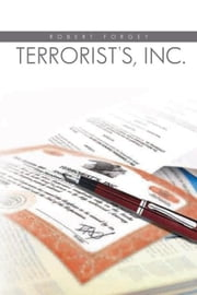 Terrorists, Inc. ebook by Robert Forgey