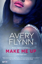Make Me Up ebook by Avery Flynn