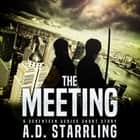 Meeting, The - A Seventeen Series Short Story luisterboek by AD Starrling