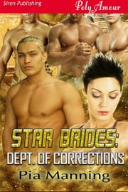 Star Brides: Dept. of Corrections ebook by Pia Manning