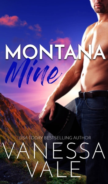 Montana Mine ebook by Vanessa Vale