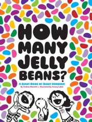 How Many Jelly Beans? ebook by Andrea Menotti,Yancey Labat