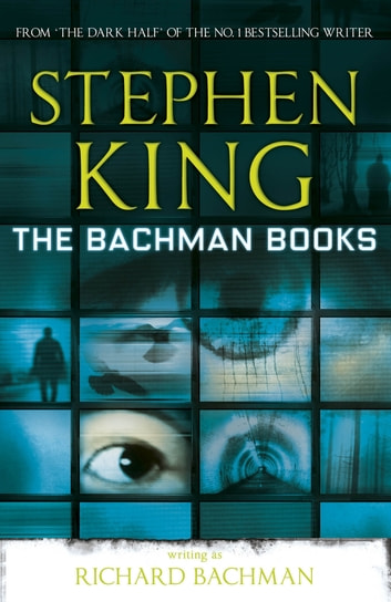 The Bachman Books ebook by Richard Bachman,Stephen King