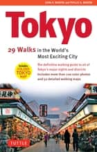 Tokyo: 29 Walks in the World's Most Exciting City ebook by John H. Martin, Phyllis G. Martin